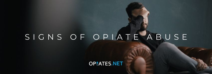 Signs Of Opiate Abuse